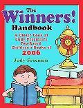 Winners! Handbook A Closer Look at Judy Freeman's Top-rated Children's Books of 2006