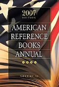 American Reference Books Annual 2007 2007 Edition