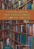 Evaluation and Measurement of Library Services