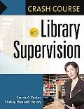 Crash Course in Library Supervision: Meeting the Key Players