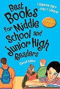 Best Books for Middle School and Junior High Readers, Grades 6-9: Second Edition