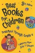 Best Books for Children (Children's and Young Adult Literature Reference)