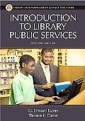 Introduction to Library Public Services: Seventh Edition