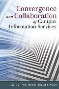 Convergence and Collaboration of Campus Information Services