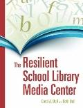 The Resilient School Library Media Center