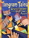 Tangram Tales: Story Theater Using the Ancient Chinese Puzzle