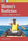 Women's Nonfiction: A Guide to Reading Interests (Real Stories)