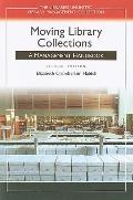 Moving Library Collections (Libraries Unlimited Library Management Collection)