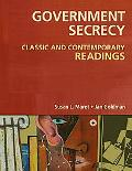 Government Secrecy: Classic and Contemporary Readings