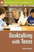 Booktalking with Teens (Libraries Unlimited Professional Guides for Young Adult Librarians S...