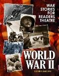 War Stories for Readers Theatre : World War II