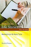 Read On...Life Stories: Reading Lists for Every Taste (Read On Series)