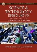 Science and Technology Library Resources : A Guide for Information Professionals and Researc...