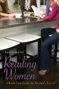 Reading Women : A Book Club Guide for Women's Fiction