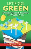Green Reads: Best Environmental Resources for Youth, K-12 (Children's and Young Adult Litera...