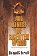 All Kinds of Scented Wood Wood & Woodworking in the Bible