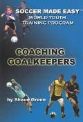 Soccer Made Easy Worle Youth Training Program Coaching Goal Keepers