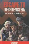 Escape to Liechtenstein The Young Refugees
