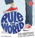 Rule the World: : 119 Shortcuts to Total World Domination