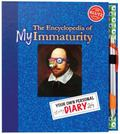 Encyclopedia of My Immaturity : Your Own Personal Diary