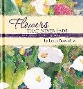 Flowers That Never Fade: 50th Anniversary Edition