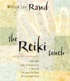 The Reiki Touch: Complete Home Learning System