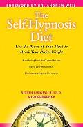 Self-Hypnosis Diet Use The Power Of Your Mind to Reach Your Perfect Weight