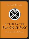 Bitten by the Black Snake The Ancient Wisdom of Ashtavakra