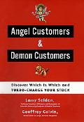 Angel Customers & Demon Customers Discover Which Is Which and Turbo-Charge Your Stock