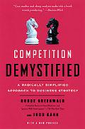 Competition Demystified A Radically Simplified Approach To Business Strategy
