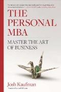 Personal MBA : Master the Art of Business