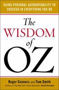 Wisdom of Oz : Using Personal Accountability to Create the Change You Want