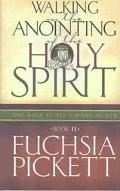 Walking in the Anointing of the Holy Spirit Book II