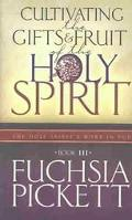 Cultivating the Gifts and Fruit of the Holy Spirit