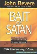 Bait of Satan Living Free from the Deadly Trap of Offense