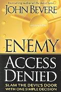 Enemy Access Denied Slam the Door on the Devil With One Simple Decision