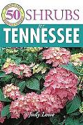 50 Great Shrubs for Tennessee