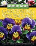 Month By Month Gardening In New England