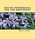 Native Perennials of the Southeast