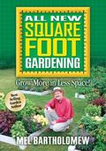 All New Square Foot Gardening Grow More in Less Space!