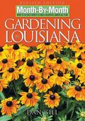 Month-by-Month Gardening in Louisiana What to Do Each Month to Have a Beautiful Garden All Year