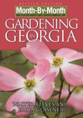 Month-by-month Gardening in Georgia What to Do Each Month to Have a Beautiful Garden All Year