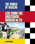 Live from the Racetrack Nascar on TV