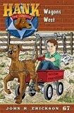 Wagons West (Hank the Cowdog (Hardcover))