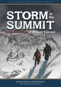 Storm at the Summit of Mount Everest : A Choose Your Path Book