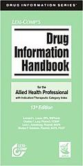 Lexi-Comp's Drug Information Handbook for the Allied Health Professional