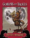 Goblins And Trolls