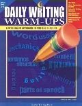 Daily Writing Warm-Ups: A Systematic Approach to Writing Practice