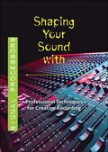 Dvd: Shaping Your Sound with Signal Processors