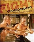 Fight Choreography The Art Of Non-verbal Dialog